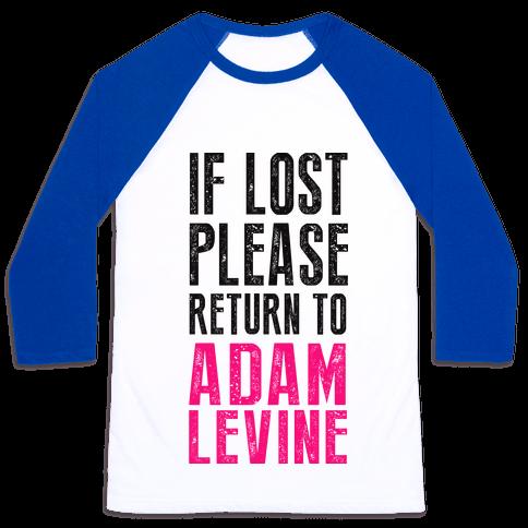 If Lost Return To Adam Levine Baseball Tee