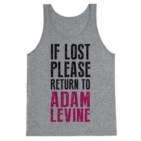 If Lost Return To Adam Levine Tank Top