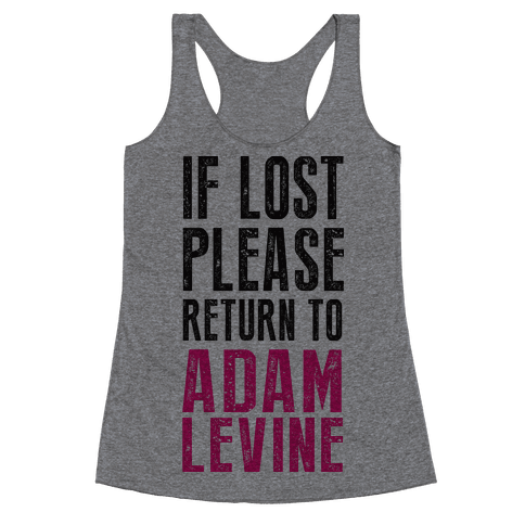 If Lost Return To Adam Levine Racerback Tank Top
