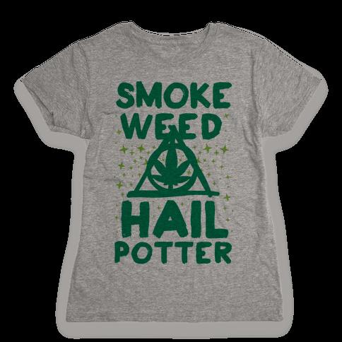 Smoke Weed Hail Potter Womens T-Shirt