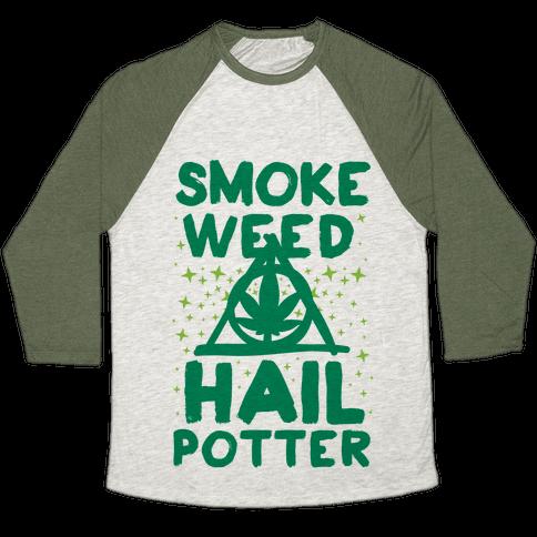 Smoke Weed Hail Potter Baseball Tee
