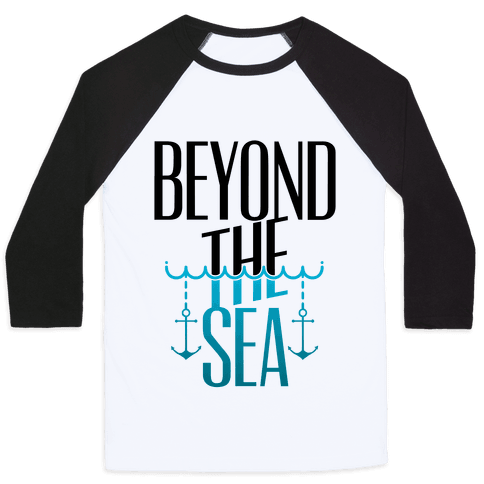 Beyond The Sea Baseball Tee