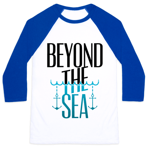 Beyond The Sea Baseball Tee