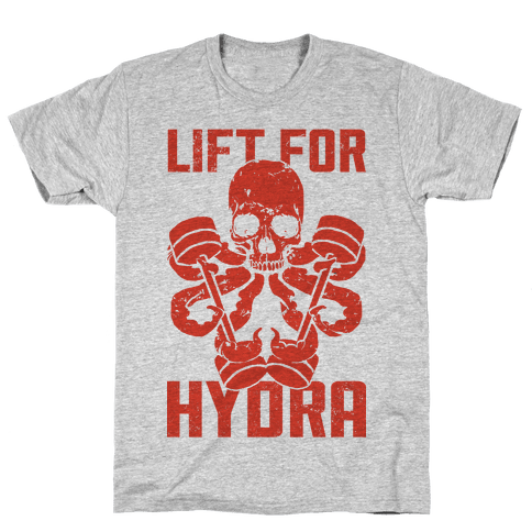 Lift For Hydra Mens T-Shirt
