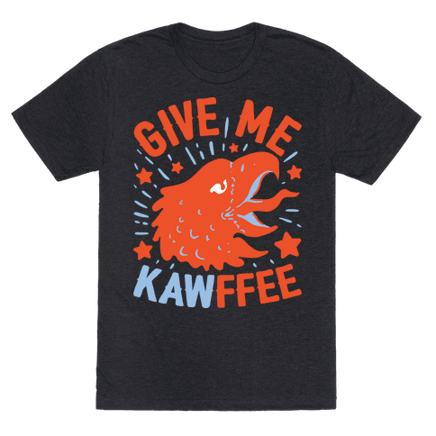 Give Me Kawffee