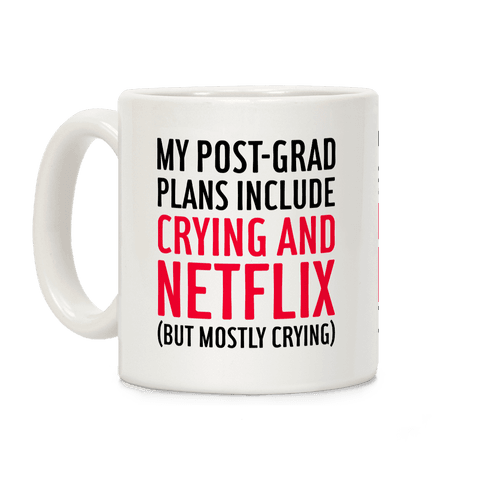 My Post Grad Plans Coffee Mug