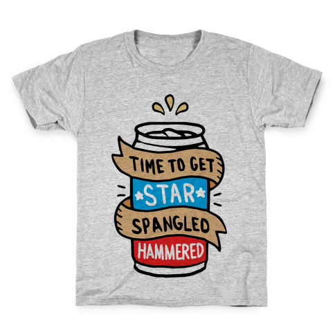 Time to Get Star Spangled Hammered Kids T-Shirt