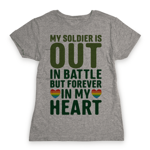 Out Soldier Womens T-Shirt