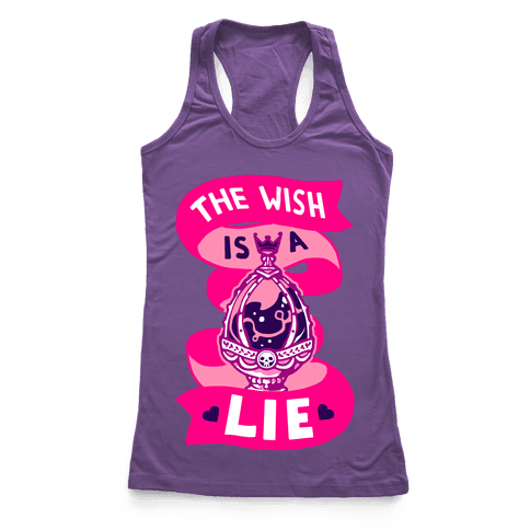 The Wish Is A Lie Racerback Tank Top