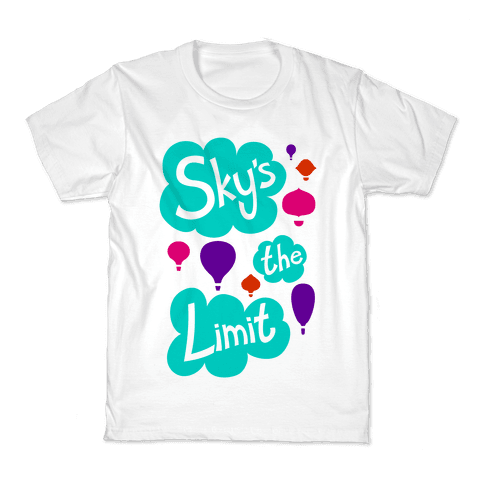 Sky's The Limit Kids T-Shirt