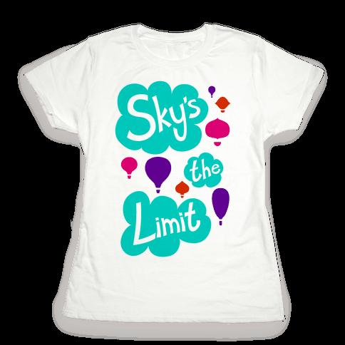 Sky's The Limit Womens T-Shirt