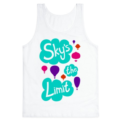 Sky's The Limit Tank Top