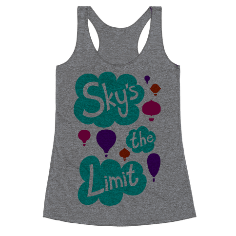 Sky's The Limit Racerback Tank Top