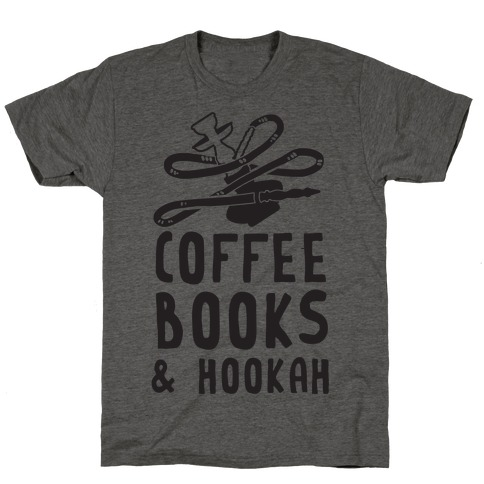 Coffee, Books & Hookah T-Shirt