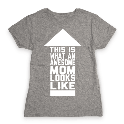 This is What an Awesome Mom Looks Like (Juniors) Womens T-Shirt