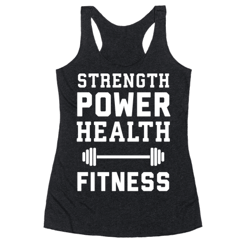 Strength, Power, Health - Fitness Racerback Tank Top