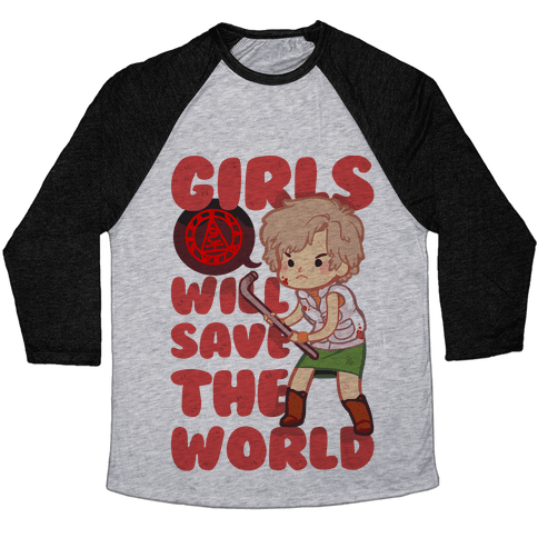 Girls Will Save The World Baseball Tee