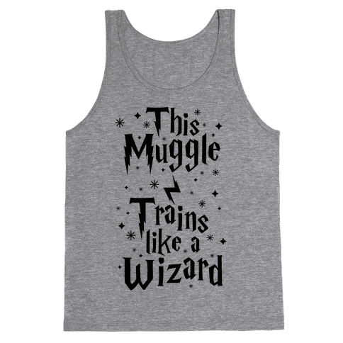 This Muggle Trains like a Wizard Tank Top