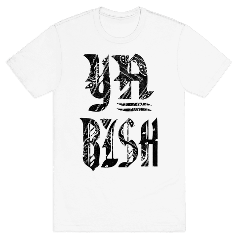 Ya Bish! (tank) Mens T-Shirt