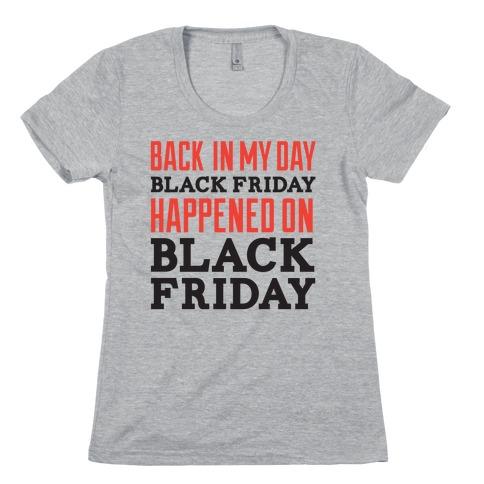Black friday was blackfriday Womens T-Shirt