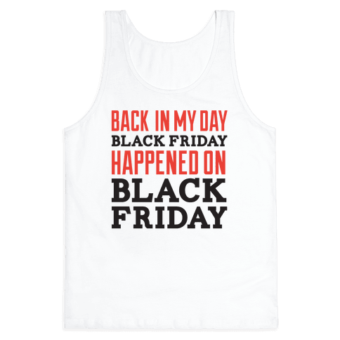 Black friday was blackfriday Tank Top