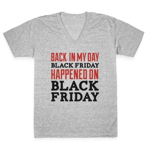 Black friday was blackfriday V-Neck Tee Shirt
