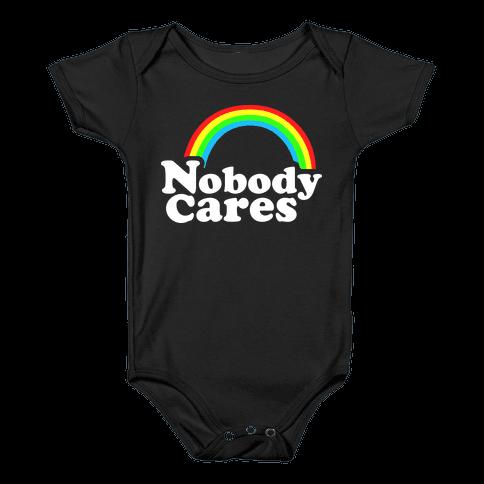 Nobody Cares Baby Onesy