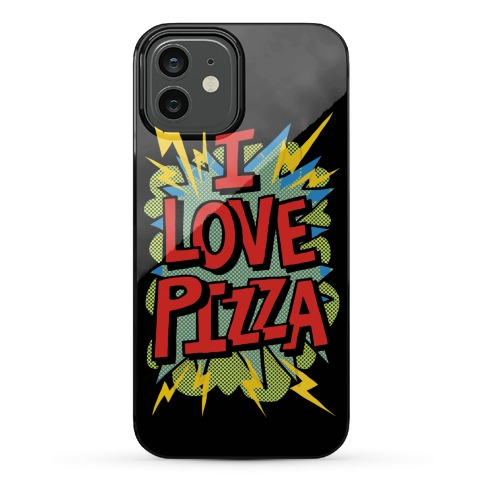 I Love Pizza Pop Art Phone Case