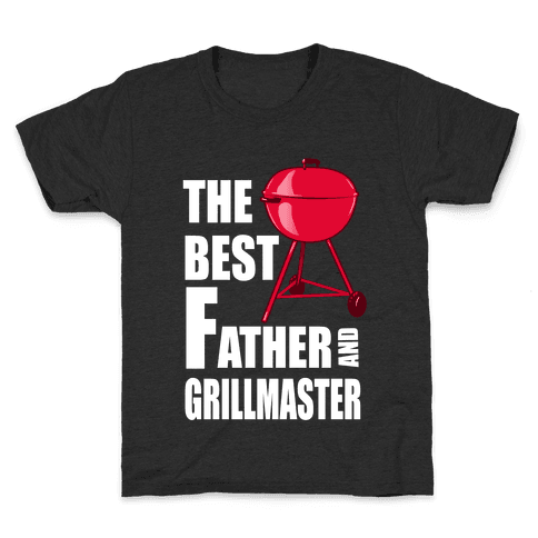 The Best Father and Grillmaster Kids T-Shirt