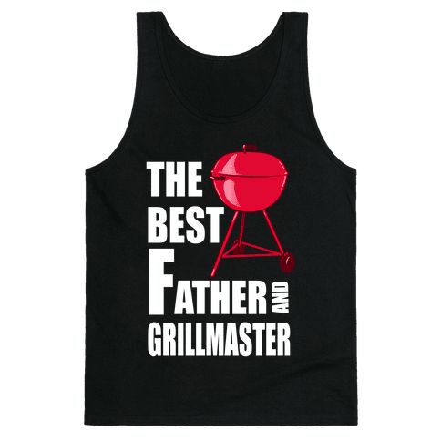 The Best Father and Grillmaster Tank Top