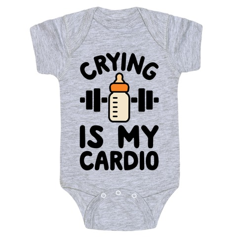 Crying Is My Cardio Baby Onesy