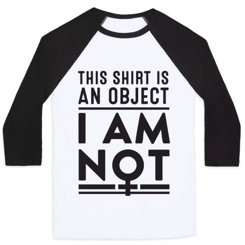 This Shirt is an Object, I Am Not
