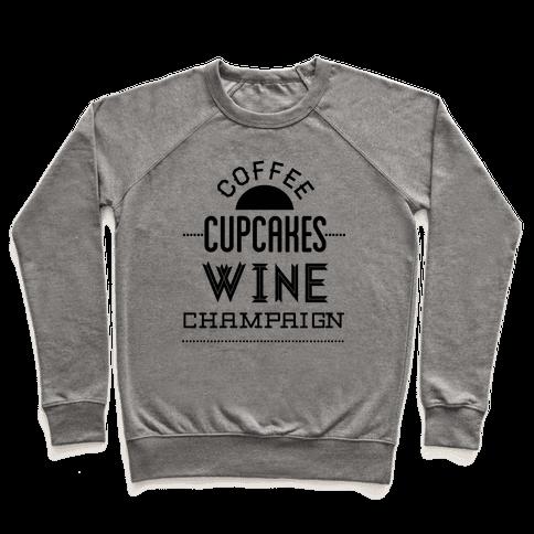 Coffee Cupcakes Wine Champaign Pullover
