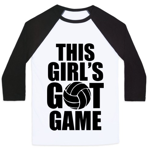This Girl's Got Game (Volleyball) Baseball Tee