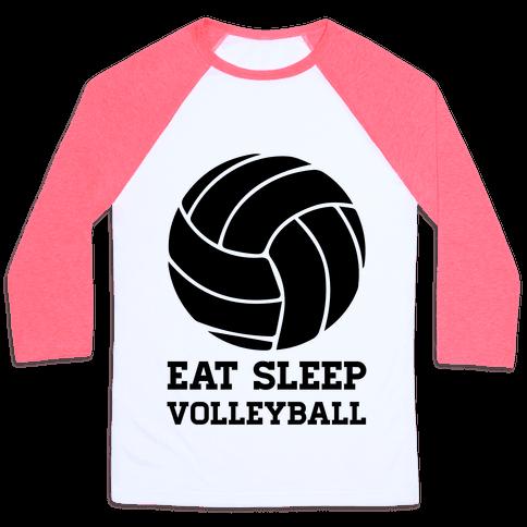 Eat Sleep Volleyball Baseball Tee