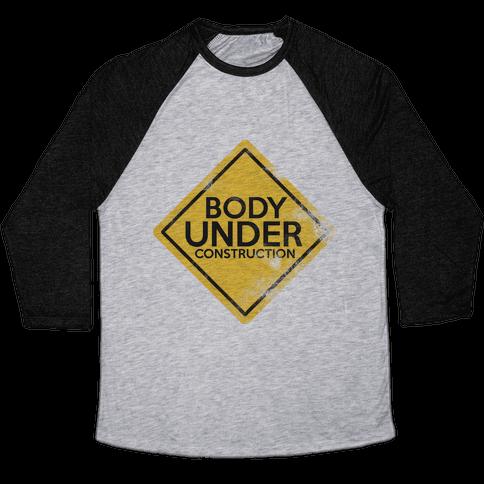 Body Under Construction tank Baseball Tee