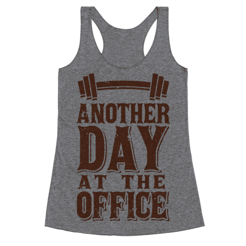 Another Day At The Office  Racerback Tank Top