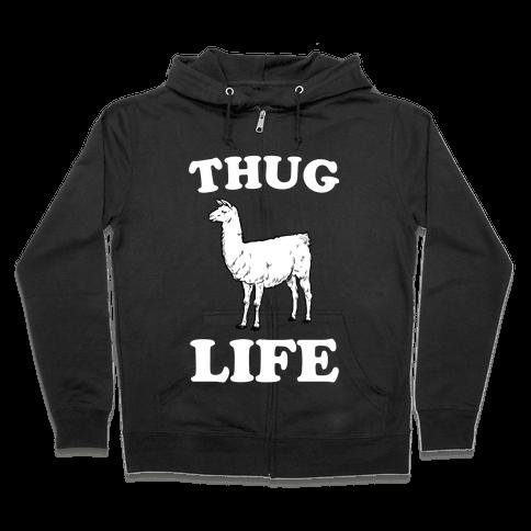 Thug Life Llama Zip Hoodie