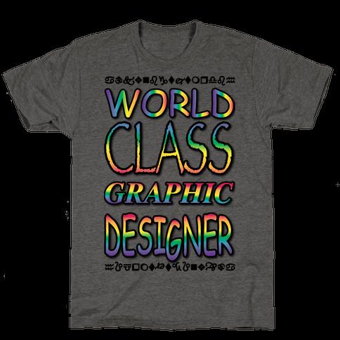 World Class Designer Mens T-Shirt