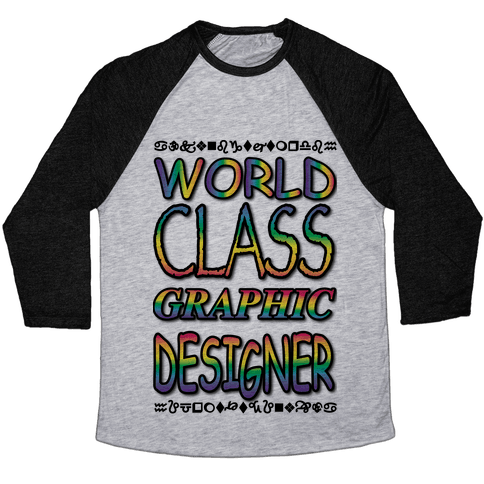 World Class Designer Baseball Tee