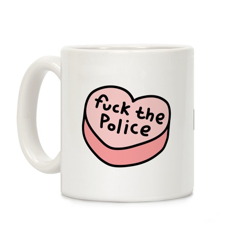 F*** The Police Conversation Heart Coffee Mug