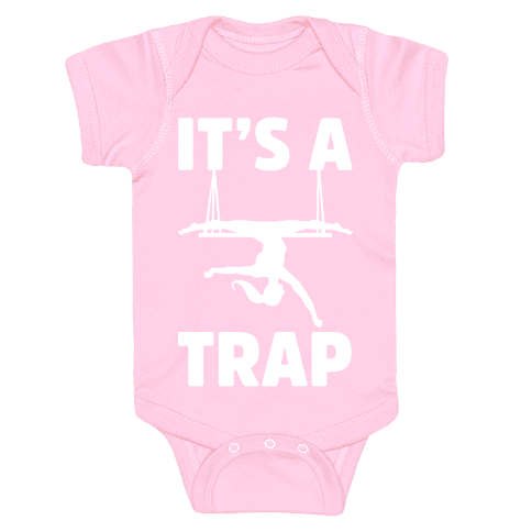 It's A Trap Baby Onesy
