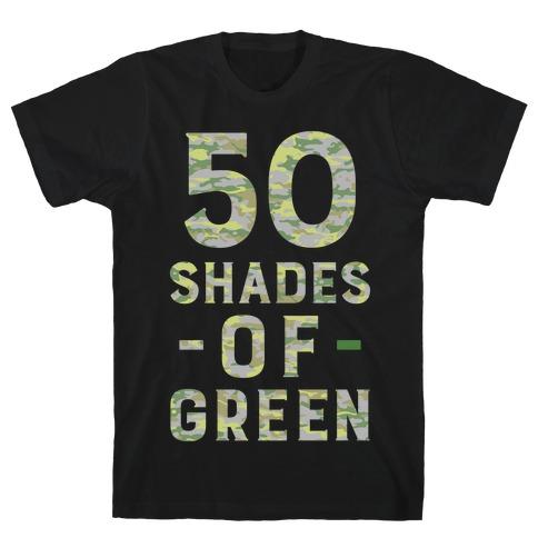 50 Shades of Green T-Shirt