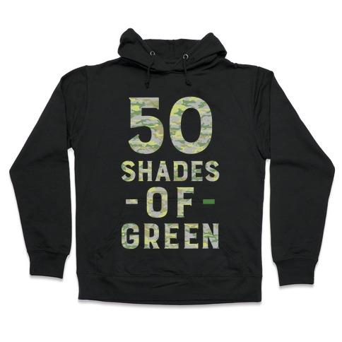 50 Shades of Green Hooded Sweatshirt