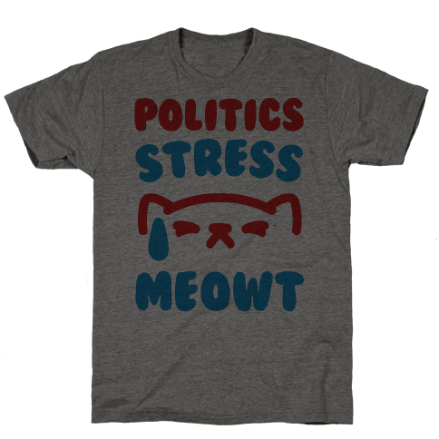 Politics Stress Meowt