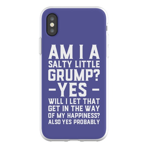 A Salty Little Grump Phone Flexi-Case