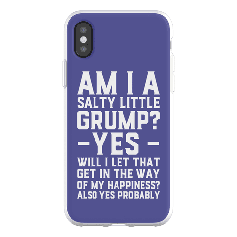 A Salty Little Grump Phone Flexi-Case