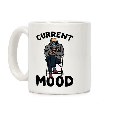 Current Mood Sassy Bernie Sanders Coffee Mug