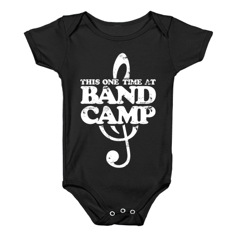 This One Time At Band Camp Baby Onesy