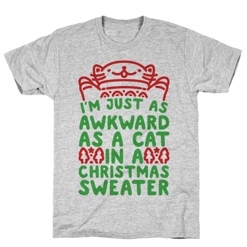 Awkward As A Cat In A Christmas Sweater Mens T-Shirt
